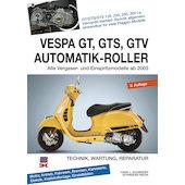 Vespa GT, GTS, GTV 125-300 Automatik Roller, ab 2003 (in German)
