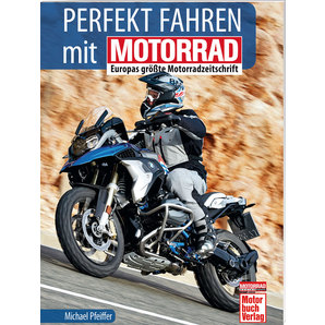 acheter buch motorrad perfekt fahren seulement en allemand louis motos et loisirs. Black Bedroom Furniture Sets. Home Design Ideas