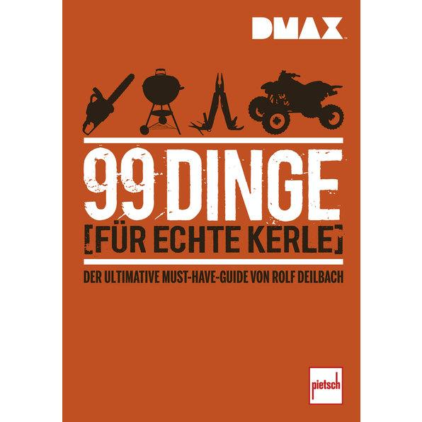 99 DINGE FÜR ECHTE KERLE